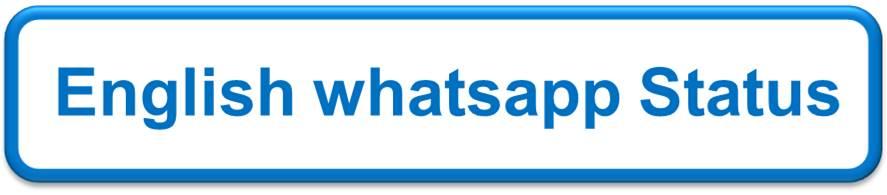 English whatsapp Status