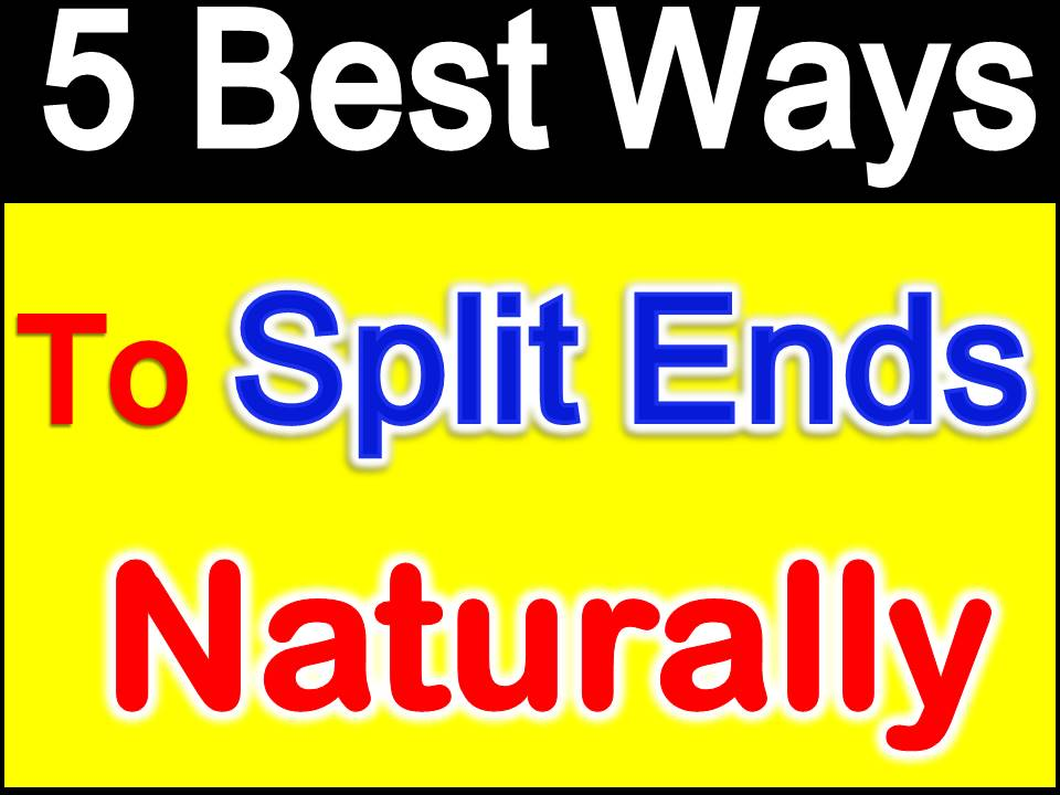 How To Prevent Hair Split Ends Naturally