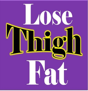 lose thigh fat