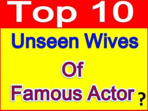 unseen wives famous Bollywood actors
