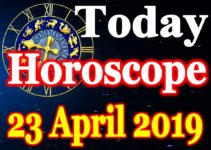 Horoscope Today – April 23, 2019