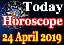 Horoscope Today – April 24, 2019