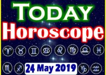 Horoscope Today – May 24, 2019