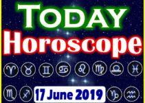 Horoscope Today – June 17, 2019