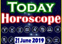 Horoscope Today – June 21, 2019