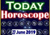 Horoscope Today – June 27, 2019