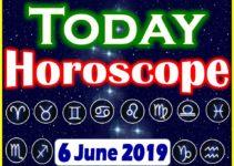 Horoscope Today – June 6, 2019