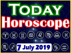 Daily Horoscope July 7, 2019