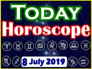 Daily Horoscope July 8, 2019
